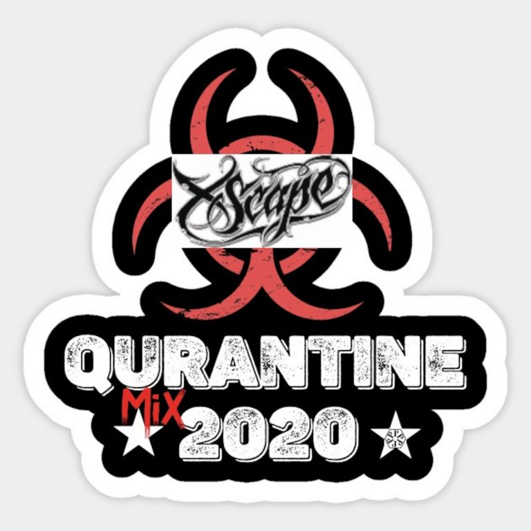 Xscape 2 Quarantine Mix 2